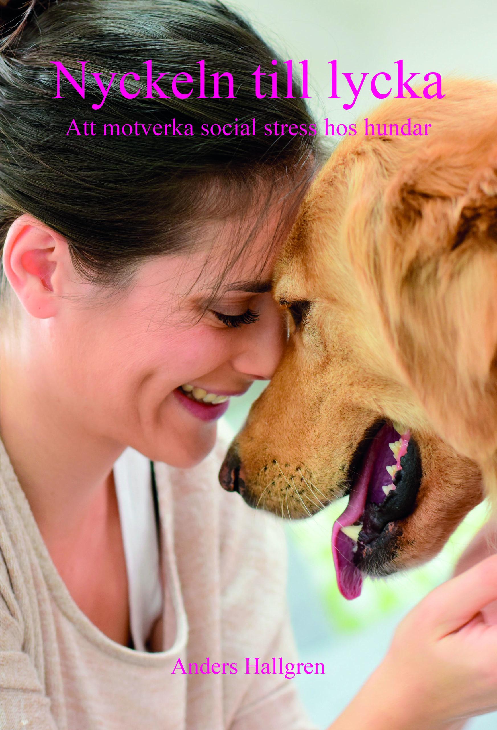 (Svenska) Nyckeln till lycka – Att motverka social stress hos hundar